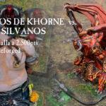 Batalla junto al bosque – Informe de batalla Warhammer Reforged a 2.500: GUERREROS DE KHORNE  vs. GOBLINS SILVANOS